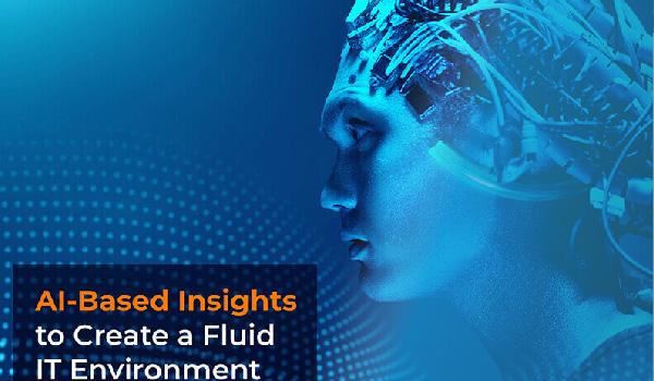 Cómo crear un entorno fluido de TI con Inteligencia Artificial